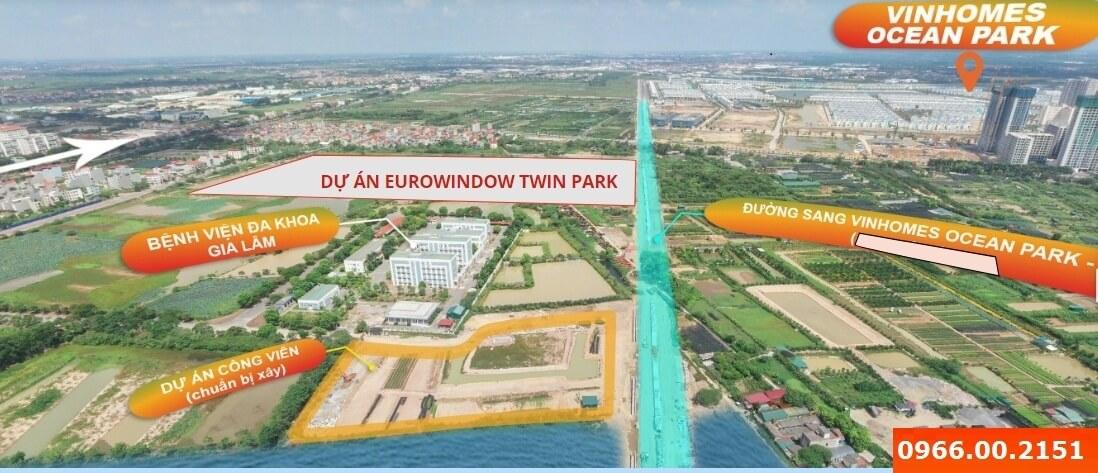 Vị trí toàn cảnh của Eurowindow Twin Parks Gia Lâm.