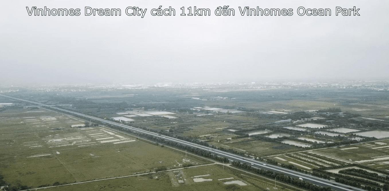 Khoảng cách từ Vinhomes Dream City đến Vinhomes Ocean Park là 11km.